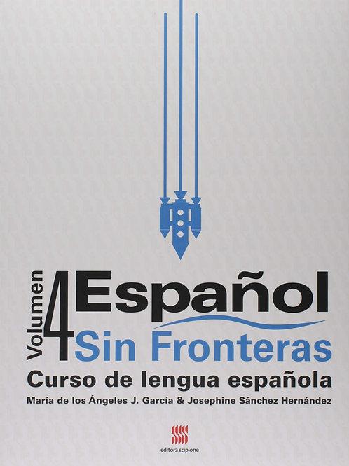 Español Sin Fronteras - volume 4