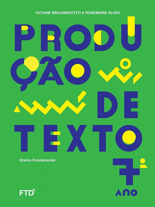 Produção de Texto - 7º ano