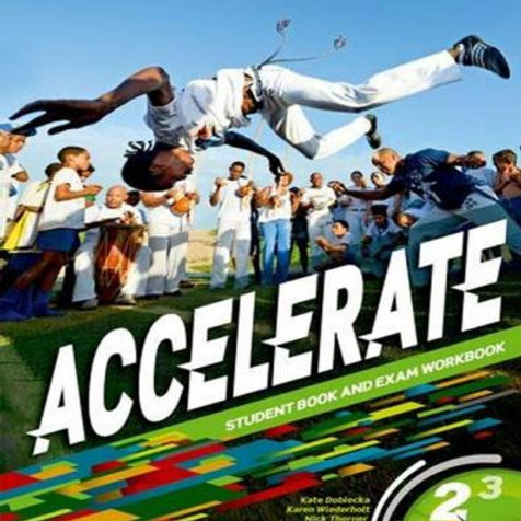 Accelerate 2 Student Book and Exam Workbook