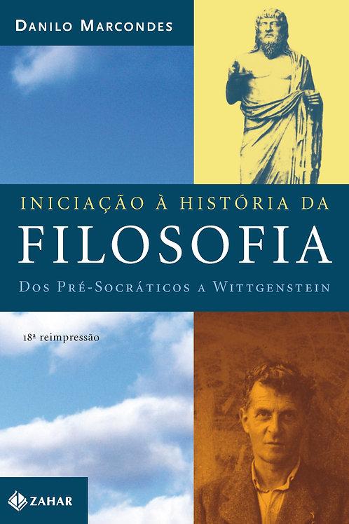 Iniciação a História da Filosofia Dos Pré-Socráticos a Wittegenstein
