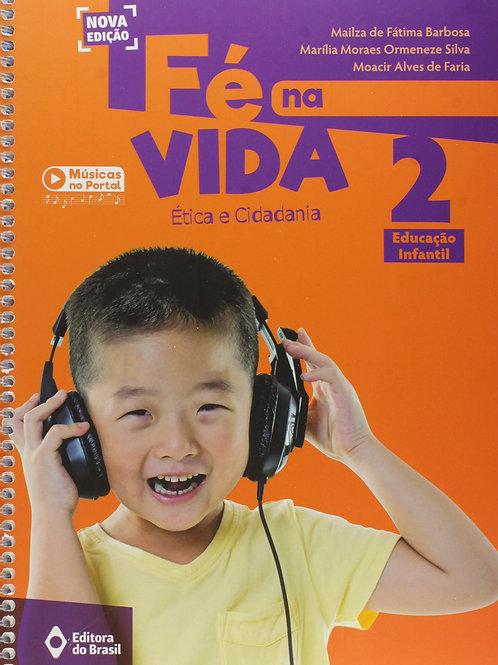 Fé na Vida - Educação Infantil - 2º ano