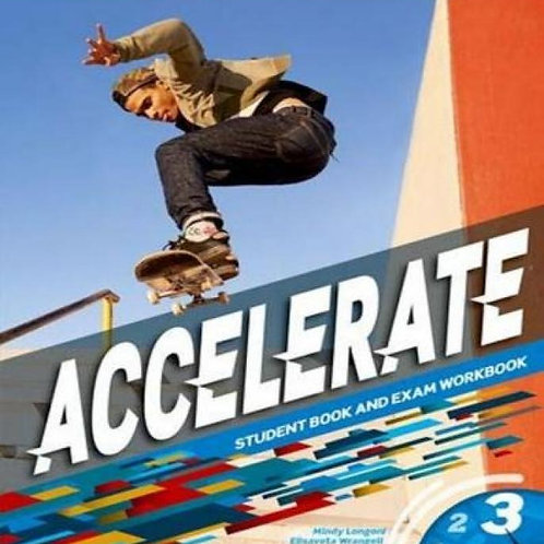 Accelerate 3 Student Book and Exam Workbook
