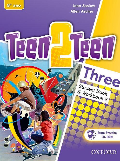 Teen 2 Teen - Student Book & Workbook - 8º ano