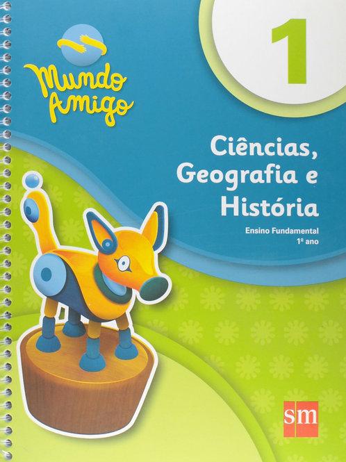 Mundo Amigo - Ciências, Geografia e História - 1º ano