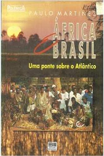 África e Brasil -  Uma ponte sobre o Atlântico