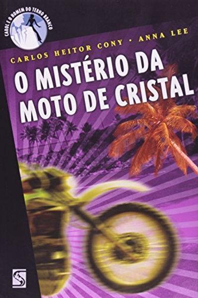 O mistério da moto de cristal