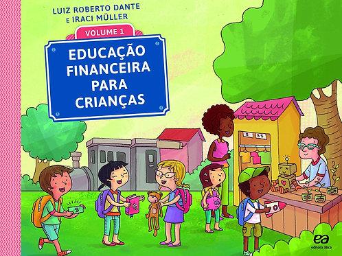 Educação Financeira para Crianças - vol. 1