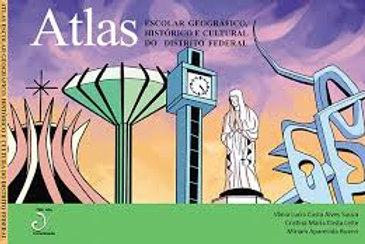 Atlas Escolar Geográfico, Histórico e Cultural do Distrito Federal