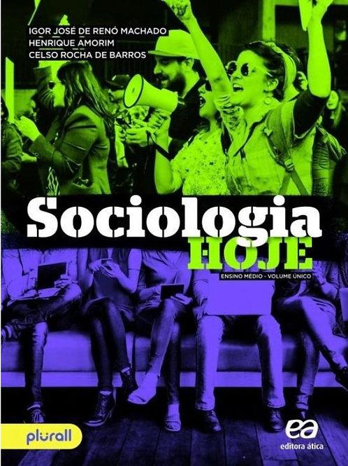 Sociologia Hoje - Volume Único