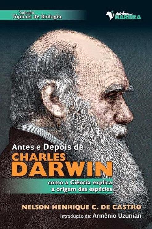 Antes e Depois de Charles Darwin