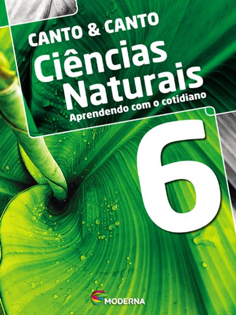 Ciências naturais aprendendo com o cotidiano 6
