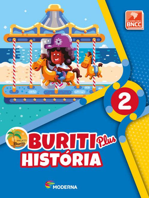 Buriti Plus - História - 2º