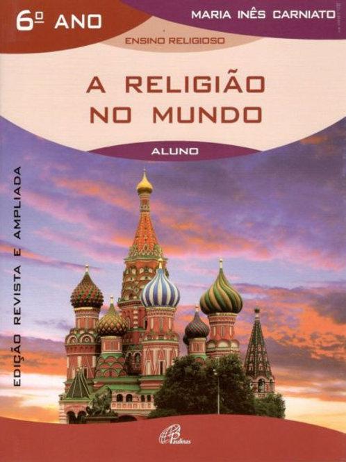 Ensino Religioso - A Religião no Mundo - 6º ano