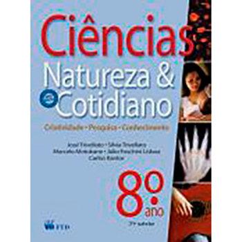 Ciências naturais aprendendo com o cotidiano 8