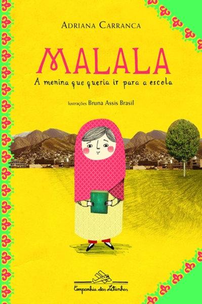 Malala, a menina que queria ir a escola