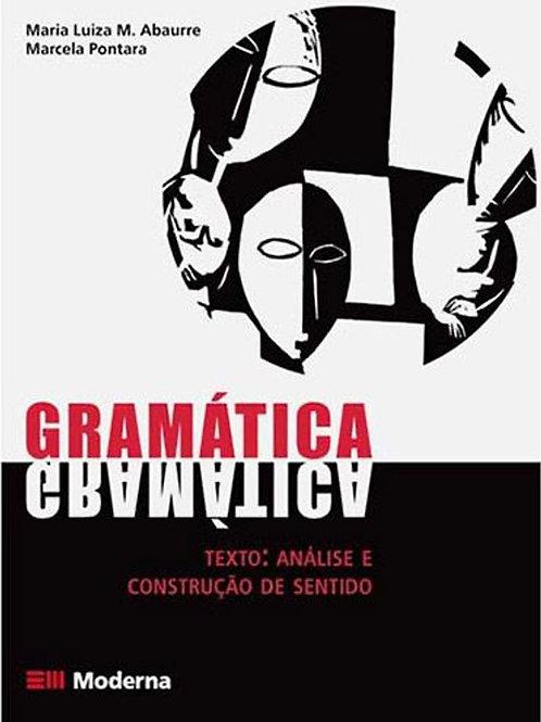Gramática - texto análise e construção de sentido