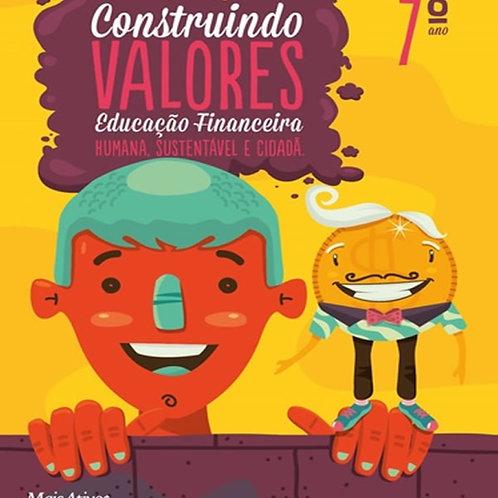 Construindo Valores Educação Financeira - 7º ano