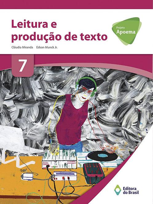 Projeto Apoema - Leitura e Produção de Texto - 7º ano