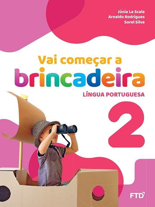 Vai Começar a Brincadeira - Língua Portuguesa - 2