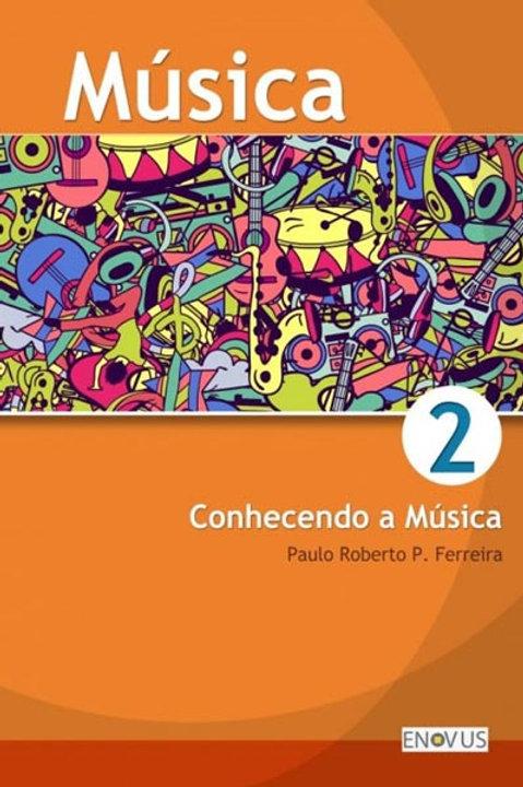 Música Conhecendo a música 2º ano