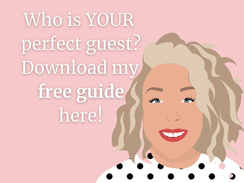 Who is YOUR perfect guest?