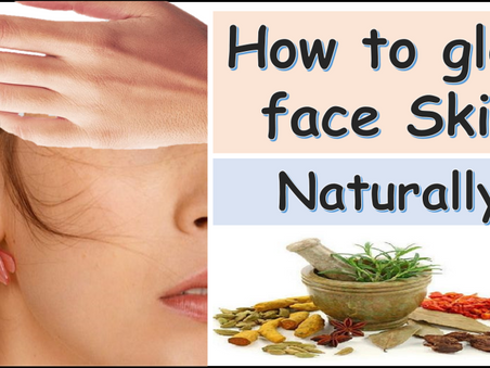 How to glow face skin natural therapy