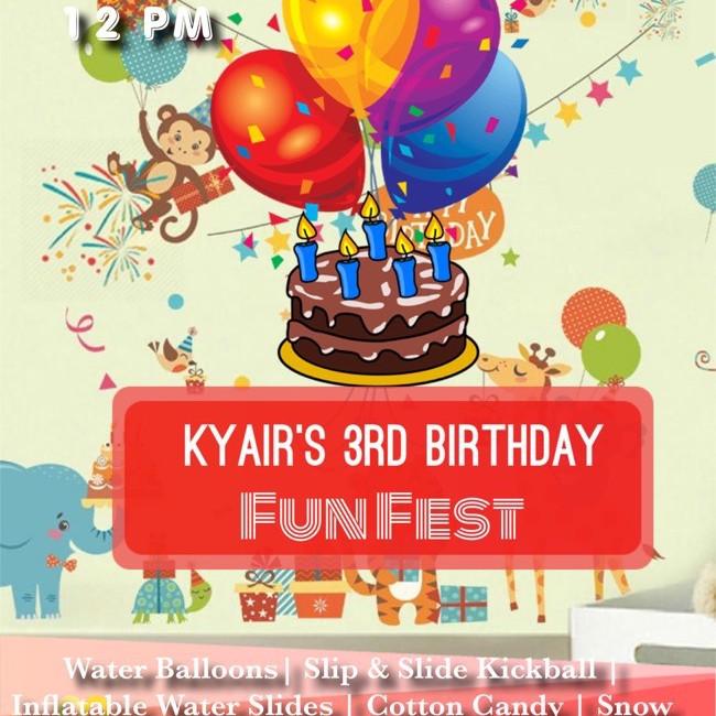 Kyair's 3rd Birthday Fun Fest