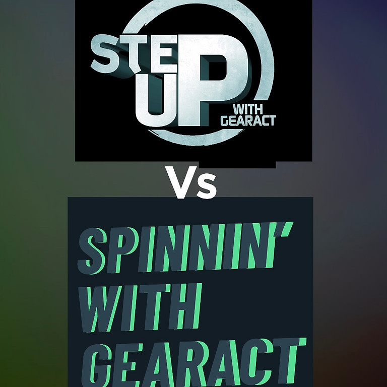 Step Up Vs Spinnin' with Gearact