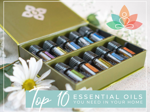 The Top Ten Essential Oils you NEED in your home
