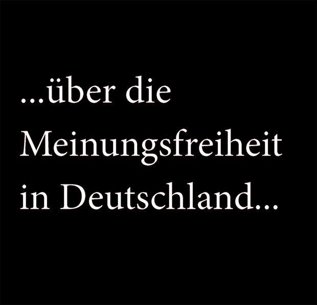 ...über die Meinungsfreiheit in Deutschland...