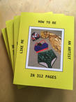 How To Be an Artist Like Me - Artist Book