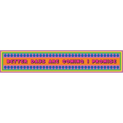 Yinka Ilori | Better Days Are Coming I Promise