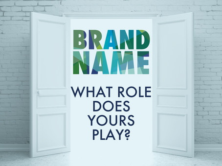 Brand name - what role does yours play?