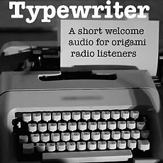 Typewriter_ Welcome audio