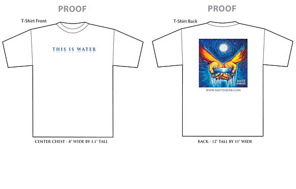 THIS IS WATER T-SHIRT