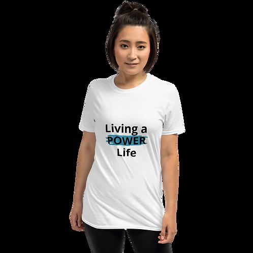 Living a Power Life Short-Sleeve T