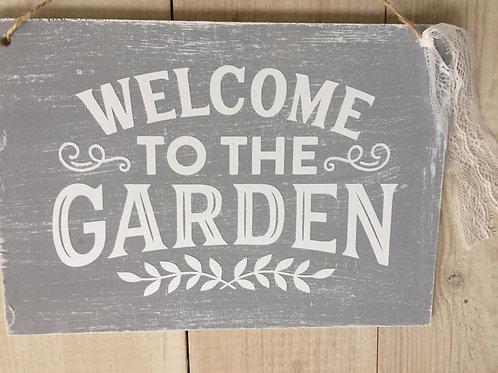 Schild Welcome to the Garden