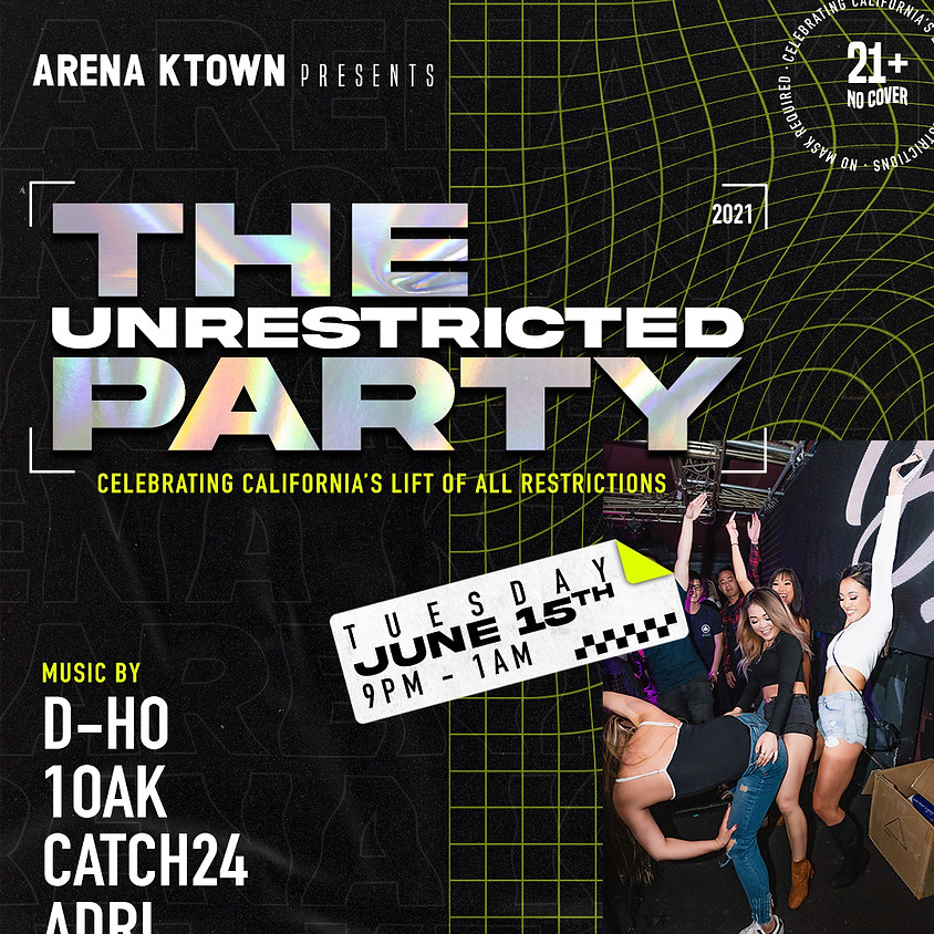 THE UNRESTRICTED PARTY 21+