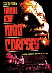 House of 1000 Corpses (2003).jpg