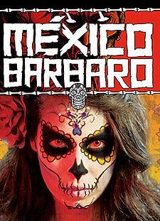 Mexico Barbaro (2014).jpg