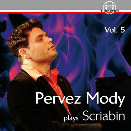 Pervez Mody play Scriabin - Vol. 5