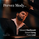 Pervez Mody plays Edward MacDowell, Edvard Grie, Franz Liszt