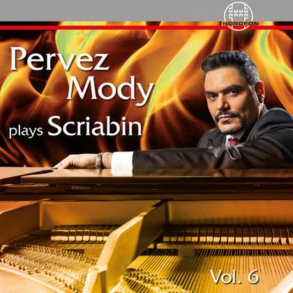 Pervez Mody plays Scriabin - Vol. 6