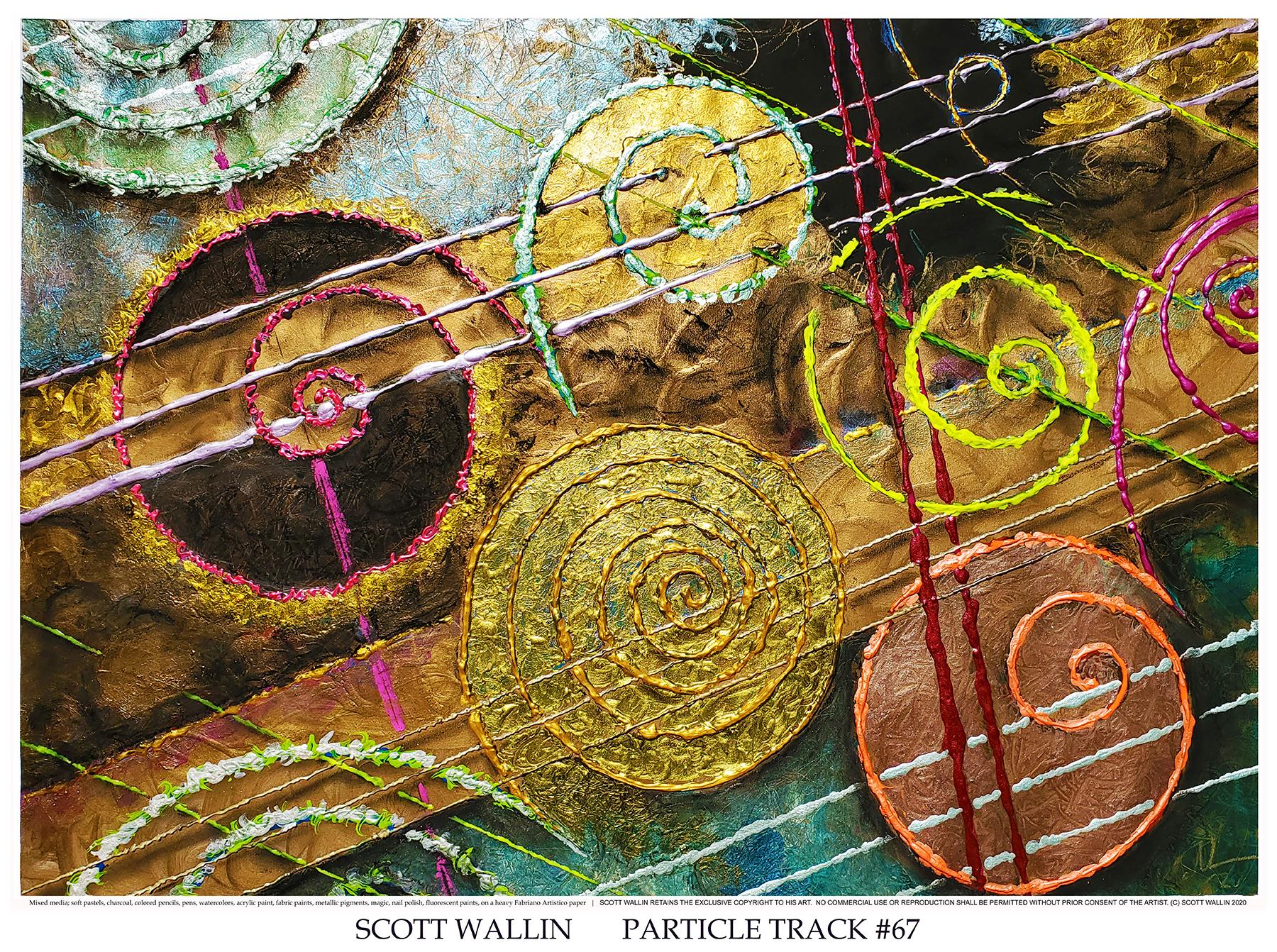 PARTICLE TRACK #67 (c) 2020 SCOTT WALLIN