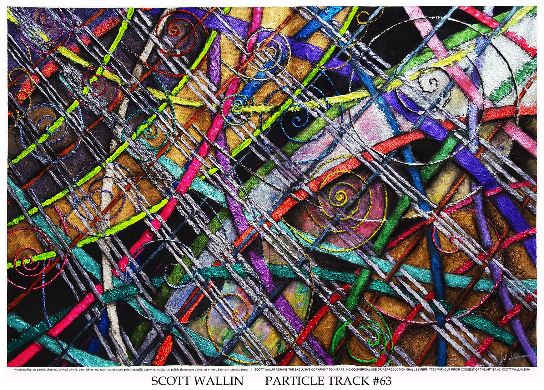 PARTICLE TRACK #63 (c) SCOTT WALLIN