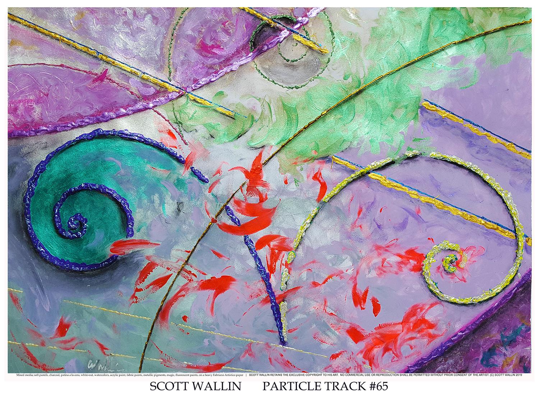 PARTICLE TRACK #65 (c) 2019 SCOTT WALLIN