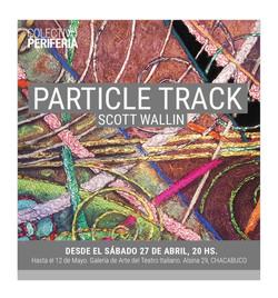 PARTICLE TRACKS Exposición