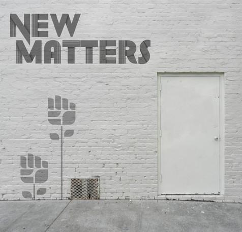 New Matters