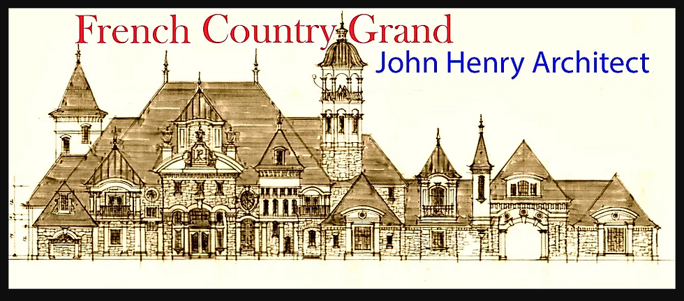 French_Country_Grand_John_Henry_Architec