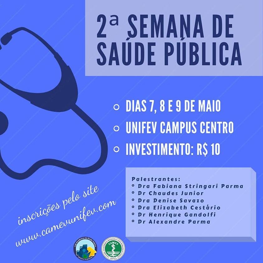 2ª Semana de Saúde Pública